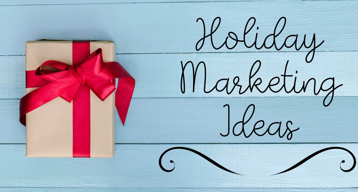 Holiday Marketing Ideas for Business